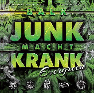 balk-album-cover-junk-macht-krank-hood-chiller-berlin-krank&kaputt-evergreen