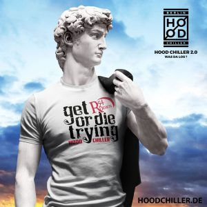 Get R54 Design or die trying Hood Chiller Berlin